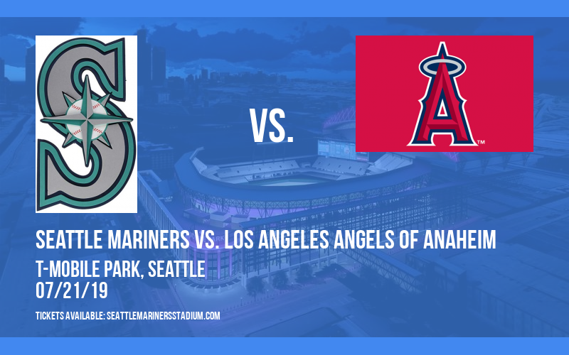 Seattle Mariners vs. Los Angeles Angels of Anaheim at T-Mobile Park