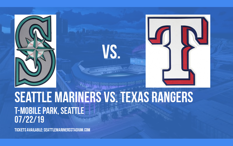 Seattle Mariners vs. Texas Rangers at T-Mobile Park