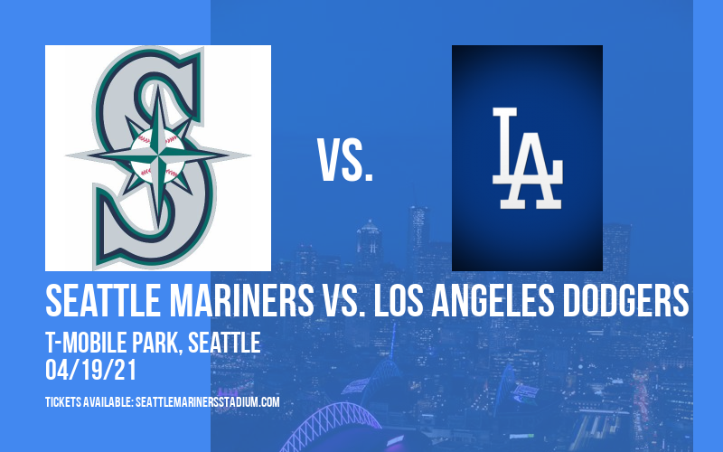 Seattle Mariners vs. Los Angeles Dodgers at T-Mobile Park