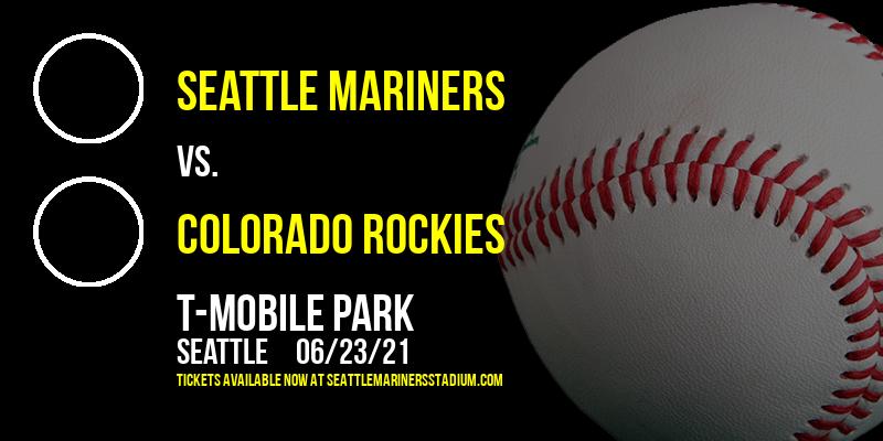 Seattle Mariners vs. Colorado Rockies at T-Mobile Park