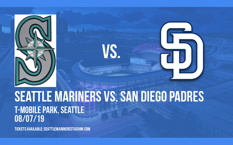 Seattle Mariners vs. San Diego Padres at T-Mobile Park
