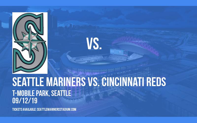 Seattle Mariners vs. Cincinnati Reds at T-Mobile Park
