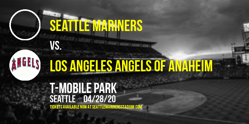 Seattle Mariners vs. Los Angeles Angels of Anaheim [CANCELLED] at T-Mobile Park