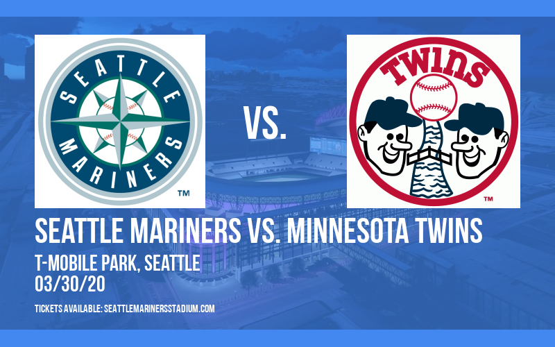 Seattle Mariners vs. Minnesota Twins [CANCELLED] at T-Mobile Park